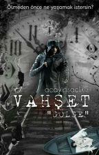 VAHŞET / GÖLGE by acayipsaclikiz