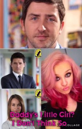 Daddy's Little Girl? I Don't Think So {Waterloo Road} by StrangeDesires