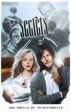 Secrets  || Daryl Dixon || #PNovel TERMINADA by PrincesNovelD