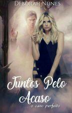Juntos pelo Acaso by DehNunes1