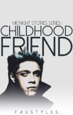 MSS [3] : Childhood Friend || AU by FauStyles