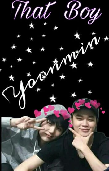 That Boy ~ Yoonmin