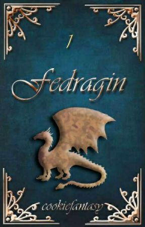 Fedragin [Dragantir #1] ~ Herschrijven by cookiefantasy
