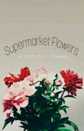 Supermarket Flowers → Jelix Septicpie  by -Hooman_