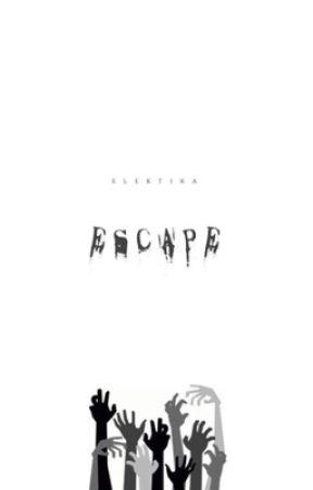 Escape || ✔️ by xflowerpetalsx