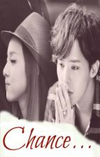 Chance [DARAGON] by dhangxxi