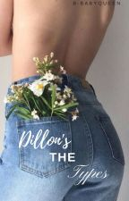 · Dillon's the Types· by B-babyQueen