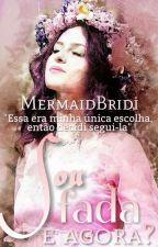 Sou fada, e agora? (Parada) by MermaidBridi