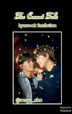 The Cannot Talk (Kyuwook Fanfiction) by Rismaya-Cho