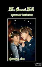 The Cannot Talk (Kyuwook Fanfiction) by Rismaya-Cho