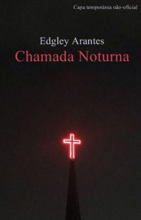 Chamada Noturna by edgleyarantes