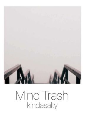 Mind Trash by dankesttrash