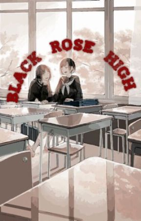 Black Rose High (ROLEPLAY)  by pixibeeries