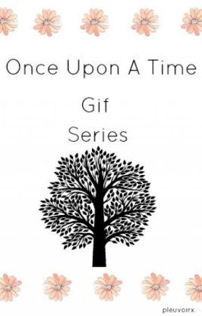 GIF SERIES [Once Upon A Time] by pleuvoirx