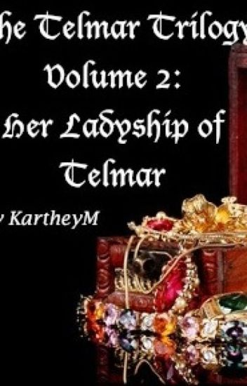 Her Ladyship of Telmar (The Telmar Trilogy, Vol. 2)