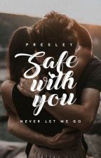 Safe With You by anthems