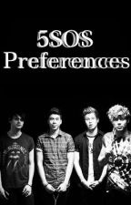 5SOS Preferences by YouKnowMeAsThatGirl