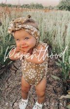 Parenthood   H.S. by rosegoldlaurent