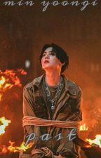 Past| {Min Yoongi x Reader} by Annikinthemannikin