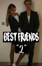 "Best Friends ""2"" 