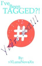 I've Been... TAGGED?! by xXLunaNovaXx