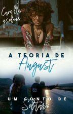 A teoria de August [conto] by gsoline