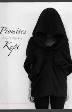 Promises Aren't Always Kept by StrawberryDrinks