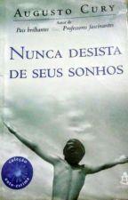 Nunca Desista De Seus Sonhos by JanySales