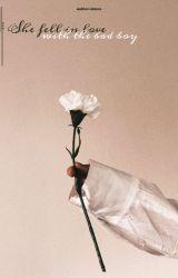 백현: She fell in love with the bad boy. by author-nimxx