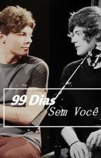 99 Dias Sem você. by beelshoran