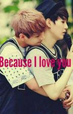 Because I Love You (Hybrid) (Discontinued) by Ani_Is_HereXD
