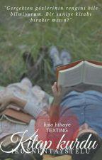 Kitap Kurdu | Texting  by ikuynentaystelu