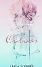 Last Colors by markharoldgonzales1