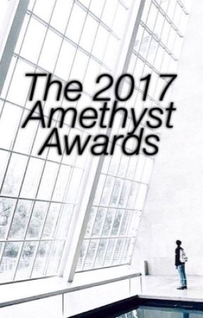 The 2017 Amethyst Awards ➸ [CLOSED] by DemiGabs