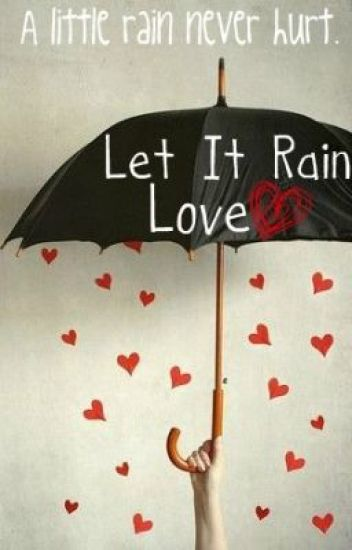 Let It Rain Love {BoyxBoy}