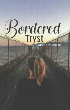 Bordered Tryst by Glimmn