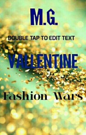 Fashion Wars by HotCocaQueen3205