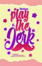Play The Jerk! #AdamAdel by _hinatarose