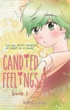 Candied Feelings (Published) by baka_usagi