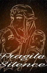 Fragile Silence (LOZ AU) by Zillak