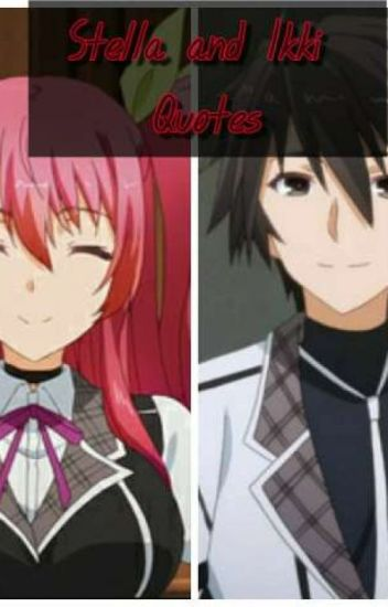 stella vermillion and ikki kurogane quotes lady vert wattpad