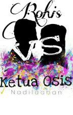 Rohis VS Ketua Osis by Nadilachann