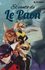 El canto de Le Paon by his-bugaboo