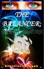 THE BALANCER: DRAGIC EMPIRE (COMPLETED) by Brattinellarayah
