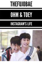 OT Instagram's Life | Ohm & Toey by thefujobae
