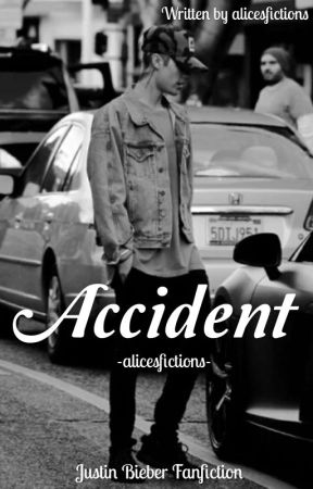 Accident - (JB fanfiction) by alicesfictions