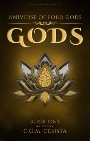 GODS ||Universe of Four Gods Series|| Book 1 (Soon to be Published) by charmaineglorymae