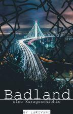 Badland by Larivani