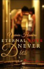 Eeuwige liefde sterft nooit by PrincessNovinia