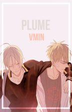 Plume ¦¦ vmin by Mainaida